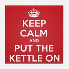 Put the Kettle On Tile Coaster