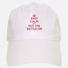 Put the Kettle On Baseball Baseball Cap