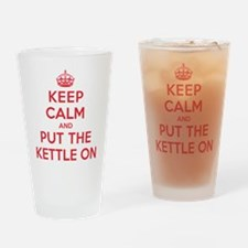 Put the Kettle On Drinking Glass