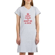 Dont Be a Dick Women's Nightshirt