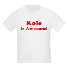 Kole is Awesome Kids T-Shirt