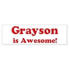 Grayson is Awesome Bumper Car Sticker