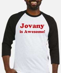 Jovany is Awesome Baseball Jersey