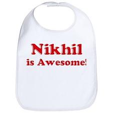 Nikhil is Awesome Bib