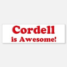 Cordell is Awesome Bumper Bumper Bumper Sticker