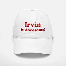 Irvin is Awesome Baseball Baseball Cap