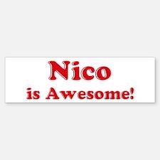 Nico is Awesome Bumper Bumper Bumper Sticker