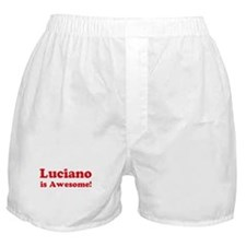 Luciano is Awesome Boxer Shorts