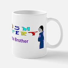 Foolish Expert My Brother Mug