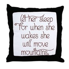 Let her sleep Throw Pillow