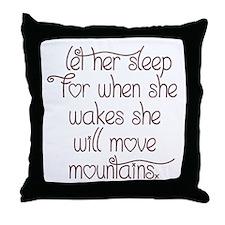 Let her sleep Throw Pillow
