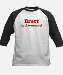 Brett is Awesome Tee