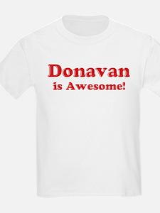 Donavan is Awesome Kids T-Shirt