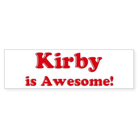 Kirby is Awesome Bumper Sticker