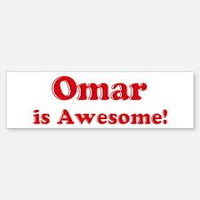 Omar is Awesome Bumper Bumper Bumper Sticker