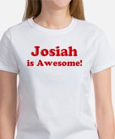Josiah is Awesome Women's T-Shirt