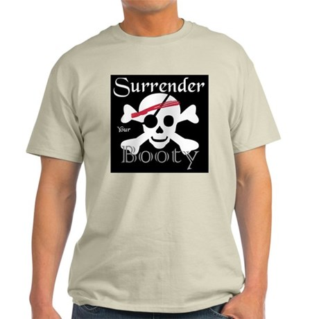Surrender Your Booty! Ash Grey T-Shirt