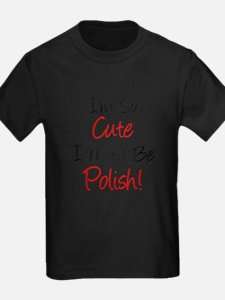 Im So Cute Polish T-Shirt