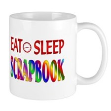 Eat Sleep Scrapbook Mug