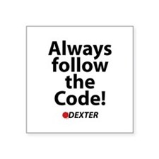 """Always follow the code! Square Sticker 3"""" x 3"""""""