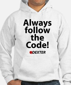 Always follow the code! Hoodie