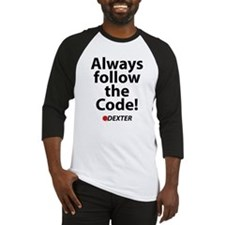 Always follow the code! Baseball Jersey