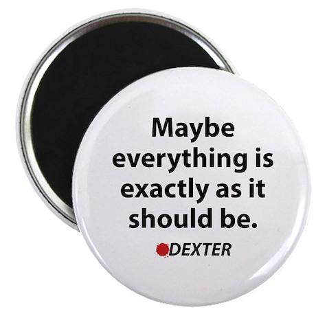 "Dexter Quote 2.25"" Magnet (10 pack)"