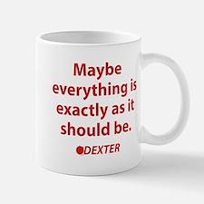 Dexter Quote Mug