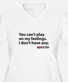 I don't have any T-Shirt