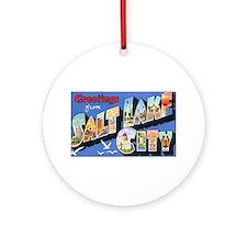 Salt Lake City Utah Greetings Ornament (Round)
