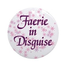 Faerie In Disguise Ornament (Round)