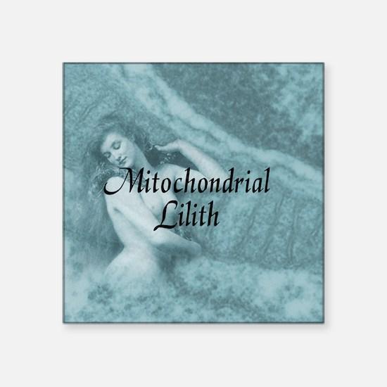 """Mitochondrial Lilith Square Sticker 3"""" x 3"""""""