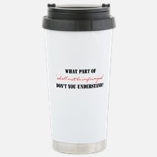 Shall Not Be Infringed Stainless Steel Travel Mug