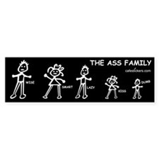 The Ass Family Bumper Sticker