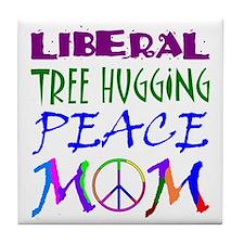 LIBERAL PEACE MOM Tile Coaster