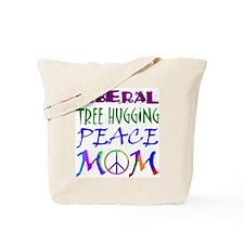 LIBERAL PEACE MOM Tote Bag