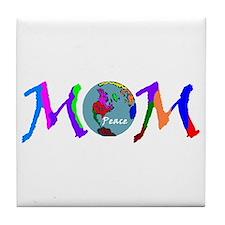 PEACE ON EARTH MOM Tile Coaster