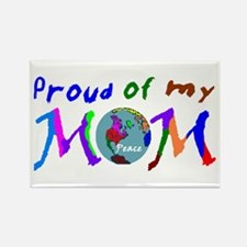 Proud of my Peace Mom! Rectangle Magnet