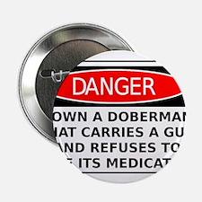 Armed Unmedicated Doberman Warning Sign Shirt 2.25