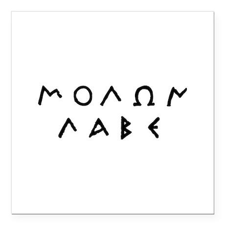 """Molon Labe Square Car Magnet 3"""" x 3"""""""