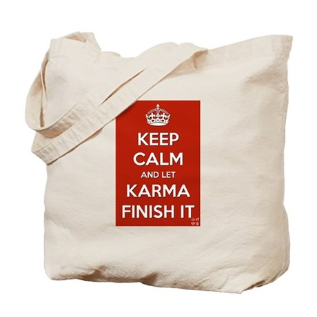 Keep Calm and let Karma Finish It Tote Bag