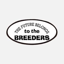 Future Belongs to Breeders Patches