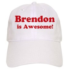 Brendon is Awesome Baseball Cap