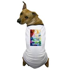Keep Calm and Instagram Dog T-Shirt
