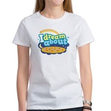 I Dream About Pizza Tee