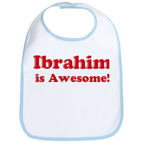 Ibrahim is Awesome Bib