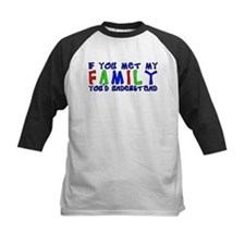 If You Met My Dysfunctional Family Funny T-Shirt K
