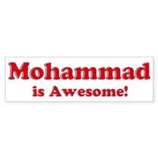 Mohammad is Awesome Bumper Bumper Sticker