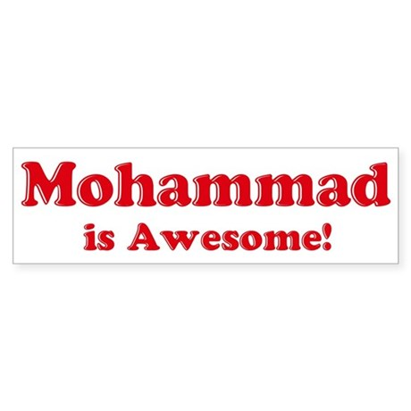 Mohammad is Awesome Bumper Sticker