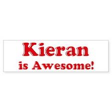 Kieran is Awesome Bumper Bumper Sticker